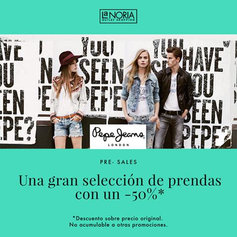Promoción pre-sales del outlet Pepe Jeans de la noria con un 50% descuento en prendas seleccionadas