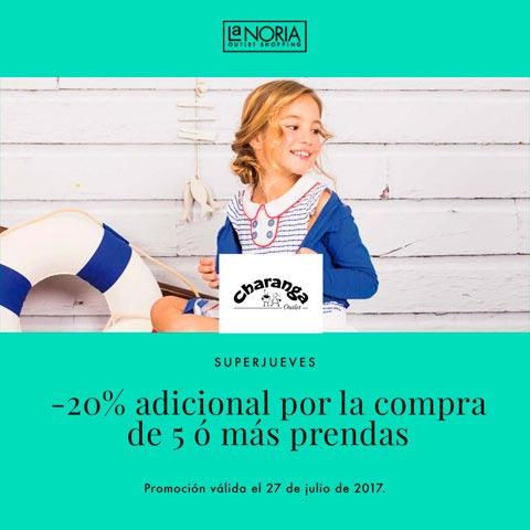 Promocion superjueves julio outlet charanga con 20% adicional por 5 prendas o mas