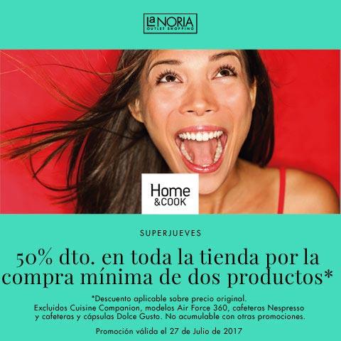 Promocion outlet home&cook la noria por el superjueves de julio con 50% dto en tienda
