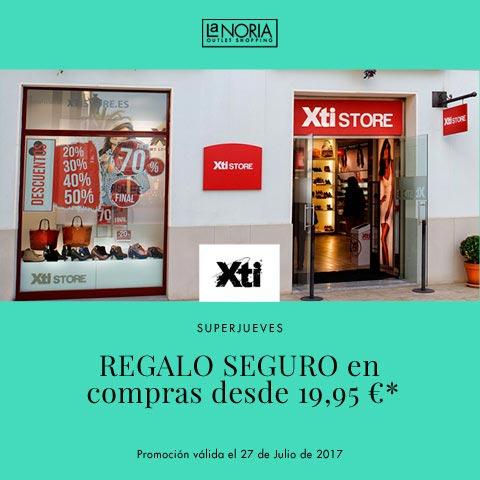 Promocion de superjueves outlet Xti de la noria con un regalo seguro desde 19,95€