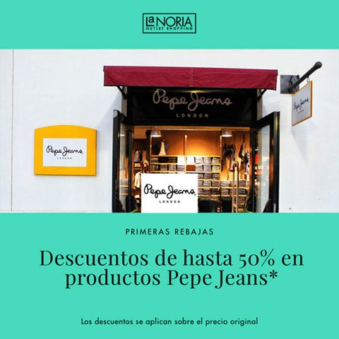 Promocion primeras rebajas outlet pepe jeans de la noria con un 50% descuento en productos Pepe Jeans