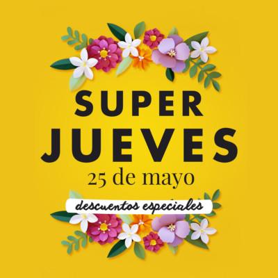 Super jueves de mayo